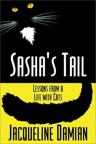 9780736631846: Sasha's Tail: Lessons From A Life With Cats