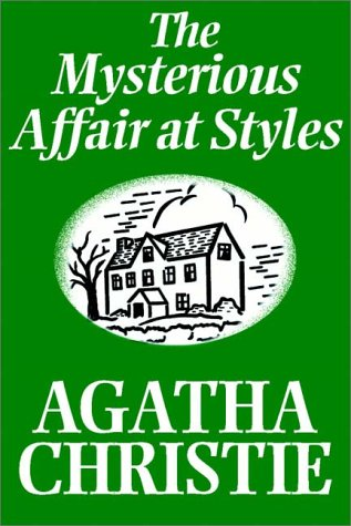 The Mysterious Affair At Styles (0736632263) by Christie, Agatha