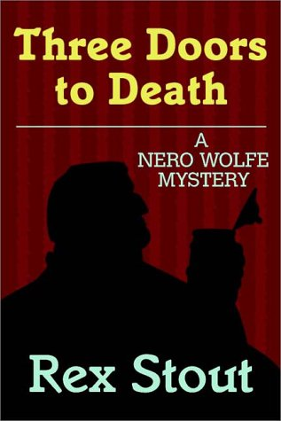 9780736632997: Three Doors To Death : A Nero Wolfe Mystery