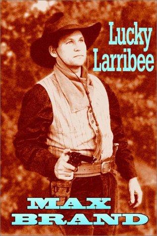 9780736634977: Lucky Larribee
