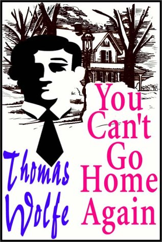 You Can't Go Home Again (Part 1 of 2) (9780736635042) by Thomas Wolfe