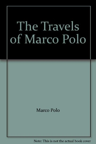 9780736639521: The Travels of Marco Polo