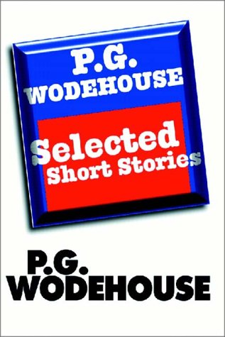 9780736639880: P. G. Wodehouse: Selected Short Stories