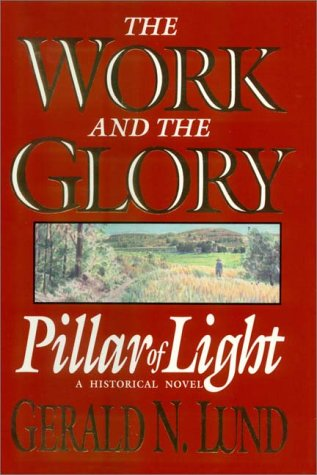 9780736642811: Pillar Of Light : Volume 1 of The Work & The Glory series