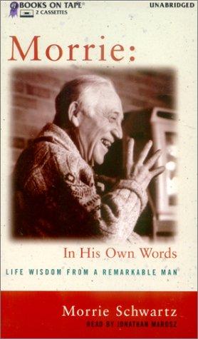 9780736644730: Morrie : In His Own Words