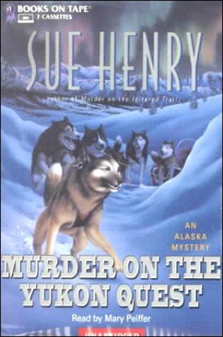 9780736646970: Murder on the Yukon Quest