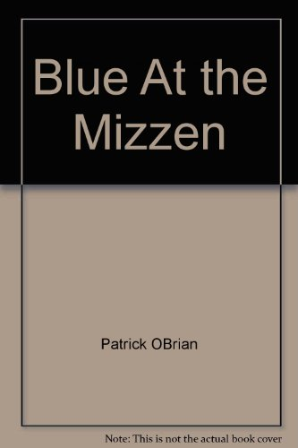 9780736647373: Blue At the Mizzen
