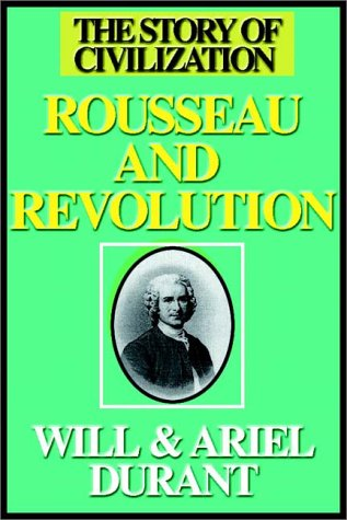 9780736647564: Rousseau And Revolution Part 1 Of 3