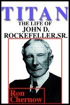 9780736647663: Titan: The Life of John D. Rockefeller, Sr. Part 2 - (Audiobook on 12 Cassettes)
