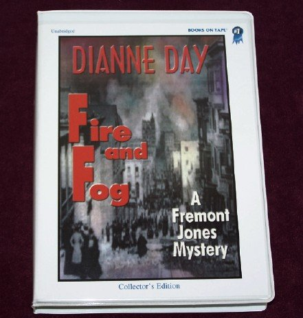 9780736648394: Fire and Fog (2nd in Fremont Jones series) by Dianne Day (2000-05-03)