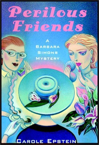 Perilous Friends: Carole Epstein