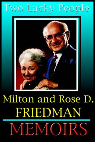 Two Lucky People Part 1 Of 2: Rose Friedman