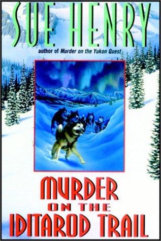 9780736651592: Murder on the Iditarod Trail