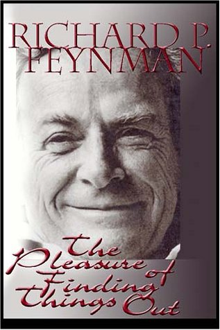 9780736652308: The Pleasure of Finding Things Out: The Best Short Works of Richard P. Feynman