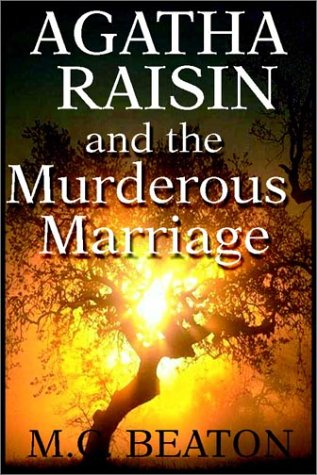 9780736655361: Agatha Raisin and the Murderous Marriage