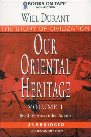 9780736655408: Our Oriental Heritage : Vol.1 : Parts One&Two