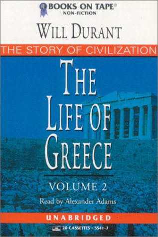The Life of Greece: Durant, Will