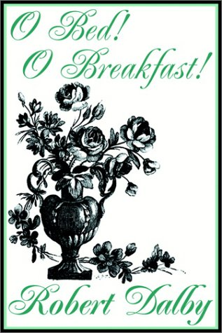 O Bed! o Breakfast! - Audio Book on Tape: Dalby, Robert