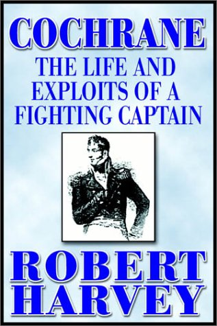 9780736660464: Cochrane: The Life And Exploits Of A Fighting Captain