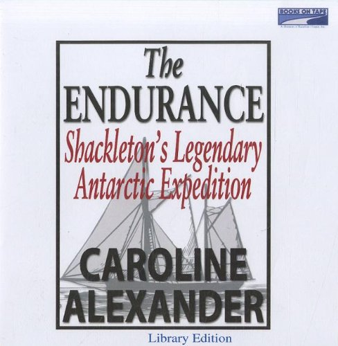 9780736662949: The Endurance : Shackleton's legendary Antarctic expedition