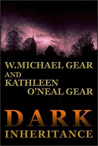 Dark Inheritance (9780736663502) by W. Michael Gear; Kathleen O'Neal Gear