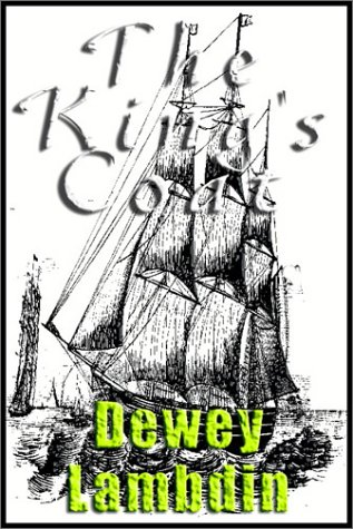 The King's Coat (0736670335) by Dewey Lambdin