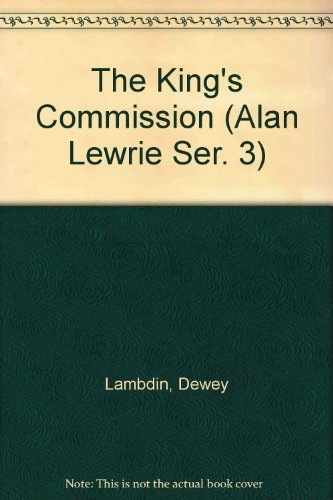 The King's Commission (Alan Lewrie Ser. 3) (9780736682657) by Dewey Lambdin; John Lee