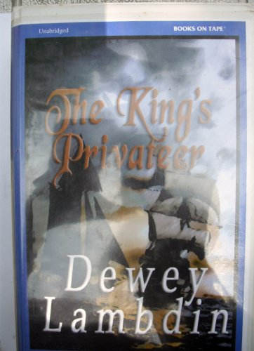 The King's Privateer (0736683070) by Dewey Lambdin