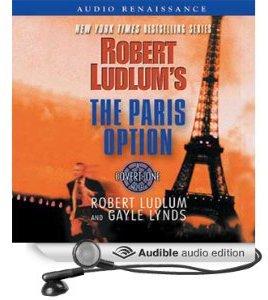 Robert Ludlum's the Paris Option (Covert-One): Ludlum, Robert, Lynds, Gayle