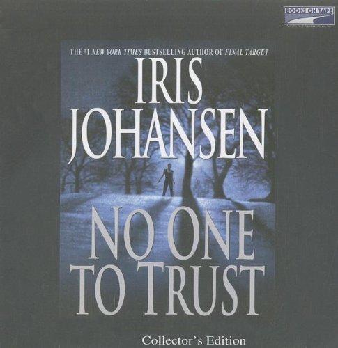 No One to Trust (Unabridged on 6 CDs): Iris Johansen