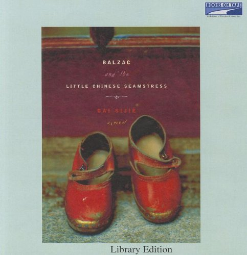 Balzac and the Little Chinese Seamstress: Dai Sijie