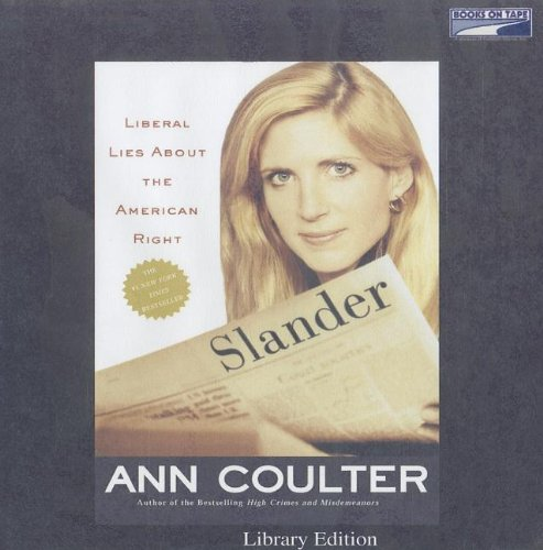 Slander (0736689036) by Ann Coulter
