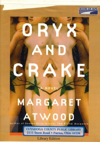 Oryx and Crake (0736692487) by Margaret Atwood