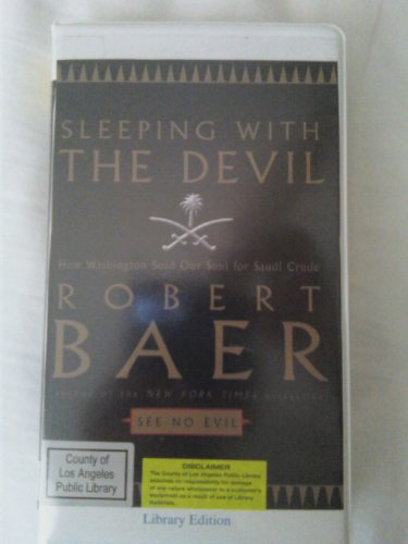Sleeping With the Devil (0736693491) by Robert Baer