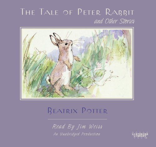 The Tale of Peter Rabbit and Other Stories: Listening Library