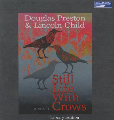 9780736694759: Still Life with Crows (Unabridged on 13 CDs)
