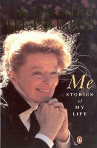 Me: Stories of My Life (073669692X) by Katharine Hepburn