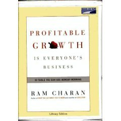 Profitable Growth is Everyone's Business: 10 Tools You Can Use Monday Morning (9780736697330) by Ram Charan