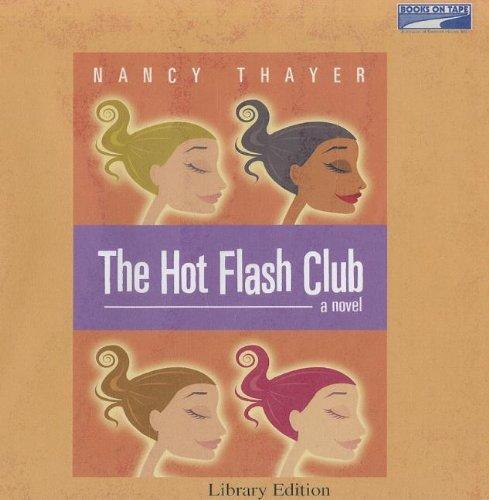 9780736699013: The Hot Flash Club