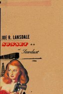 Sunset and sawdust: Joe Lansdale