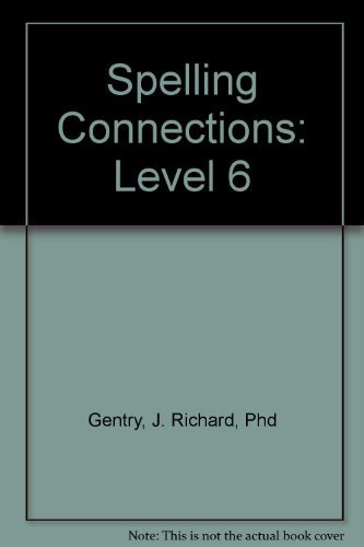 9780736700429: Spelling Connections: Level 6