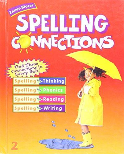 9780736700436: Zaner Bloser Spelling Connections Grade 2