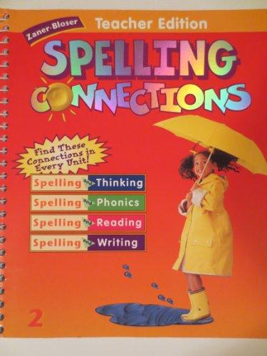 9780736700498: Zaner-Bloser Spelling Connections: Teacher Edition 2nd Grade