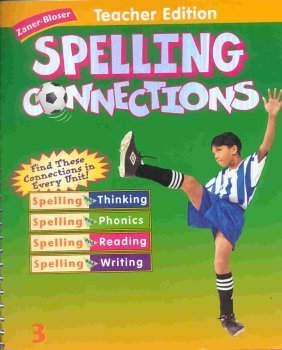9780736700504: Zaner Bloser Spelling Connections 3Rd Grade Spiral Teacher Edition 2000 Isbn 0736700501