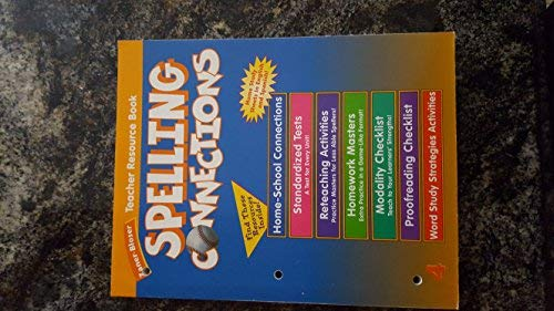 9780736700573: Spelling Connections, grade 4 Teacher's Resource Book