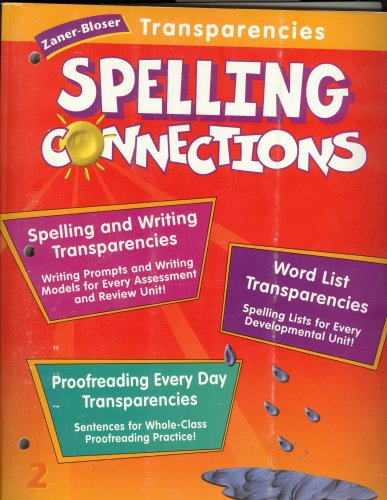 9780736700658: Spelling Connections Grade 2; Zaner-Bloser Transparencies