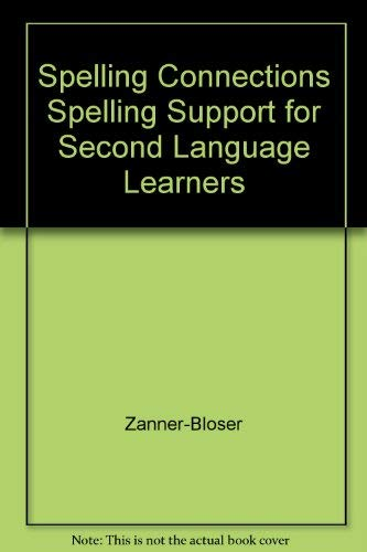 9780736700887: Spelling Connections Spelling Support for Second Language Learners
