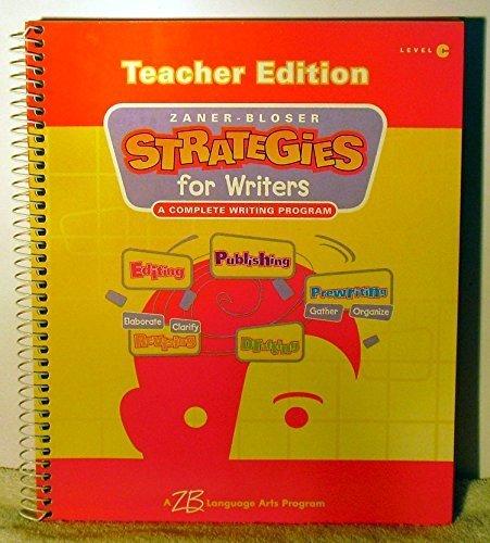Zaner-Bloser Strategies for Writers: A Complete Writing: Ken Stewart, Master