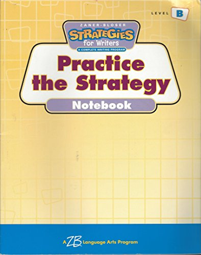 Strategies for Writers: Practice the Strategy- Workbook, Grade 2, Level B