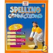 9780736720625: Spelling Connections: Level 4